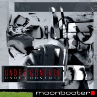 moonbooter - Under Control