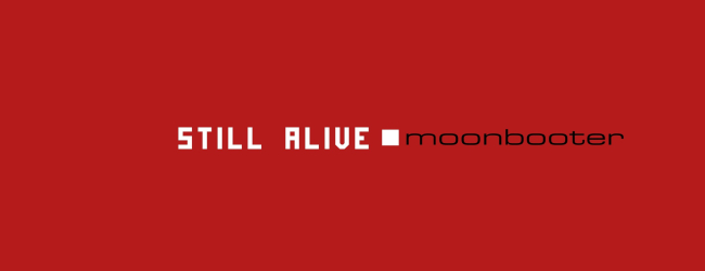 moonbooter - Still Alive