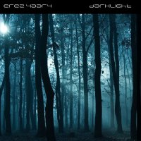 Erez Yaary - Darklight
