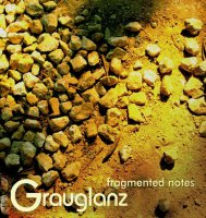 Grauglanz - fragmented notes