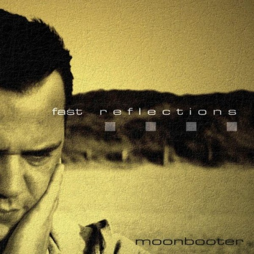 moonbooter - Fast Reflections