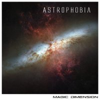 Magic Dimension - Astrophobia