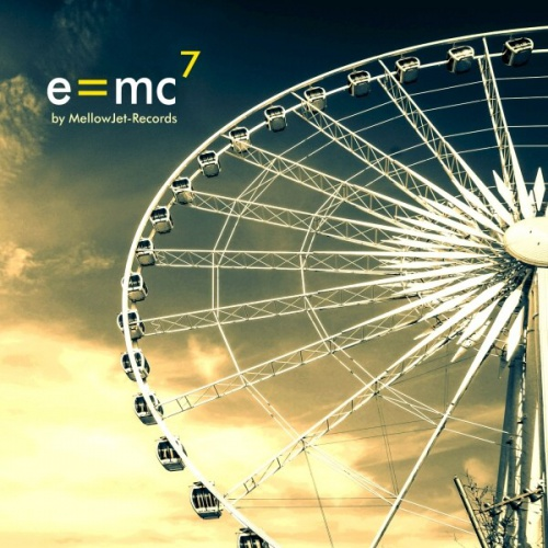 E=MC7 Compilation by MellowJet-Records