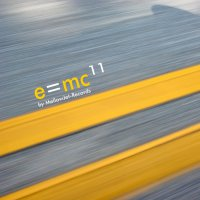 E=MC11 Compilation by MellowJet-Records