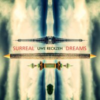 Uwe Reckzeh - Surreal Dreams (NEU)