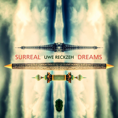 Uwe Reckzeh - Surreal Dreams (NEW)