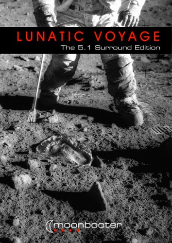 moonbooter - Lunatic Voyage (5.1 Surround DVD)