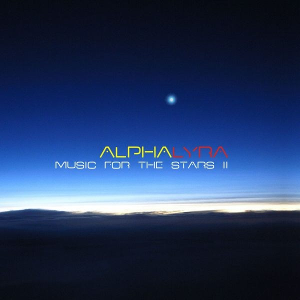 Alpha Lyra - Music for the Stars 2 - Click Image to Close