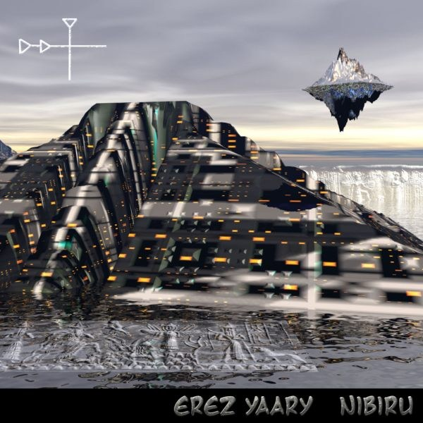 Erez Yaary - Nibiru - Click Image to Close