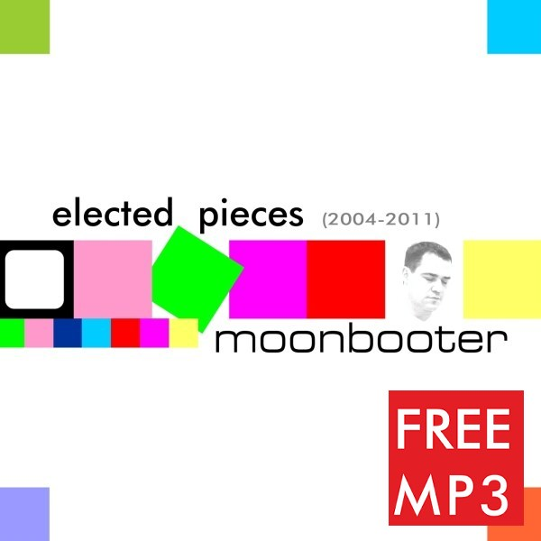 moonbooter - Elected Pieces 2004-2011 - Click Image to Close