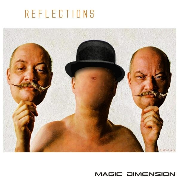 Magic Dimension - Reflections - Click Image to Close