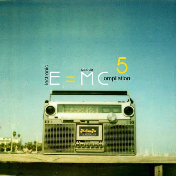 E=MC5 Compilation by MellowJet-Records - Click Image to Close